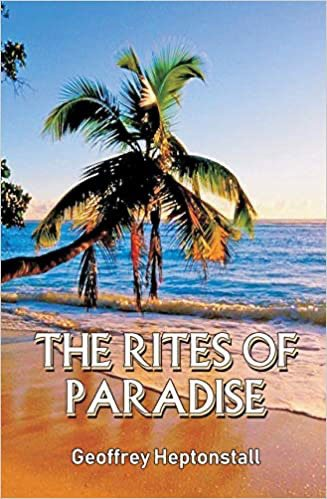 The Rites of Paradise by Geoffrey Heptonstall