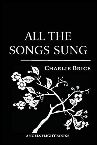 All the Songs Sung by Charlie Brice