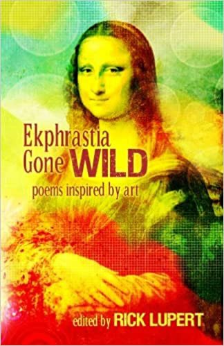 Ekphrastia Gone Wild: poems inspired by art