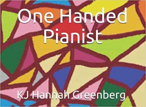 One Handed Pianist by KJ Hannah Greenberg