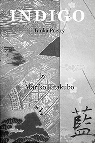 Indigo: Tanka Poetry by Mariko Kitakubo