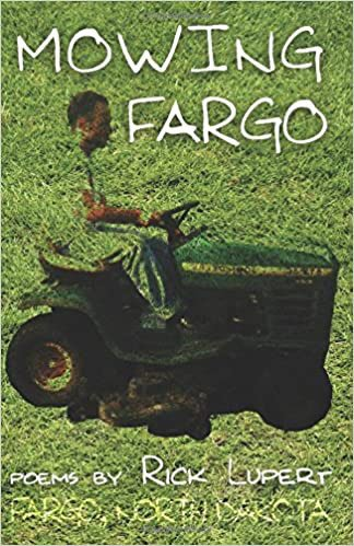 Mowing Fargo: The Poet's Experience in Fargo, North Dakota