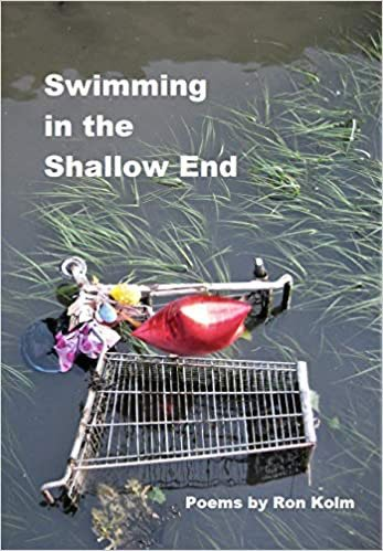 Swimming in the Shallow End by Ron Kolm