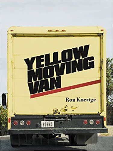 Yellow Moving Van by Ron Koertge