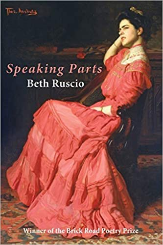 Speaking Parts by Beth Ruscio