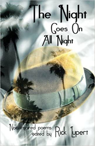 The Night Goes On All Night: Noir Inspired Poems
