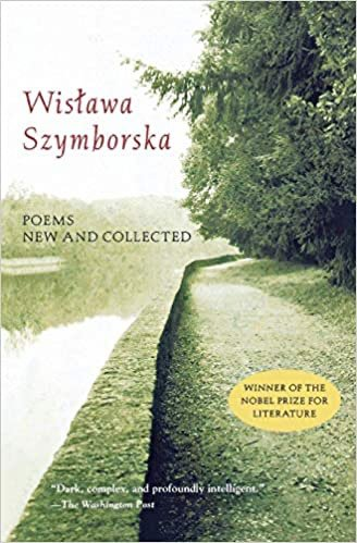 Poems New and Collected by Wislawa Sszymborska