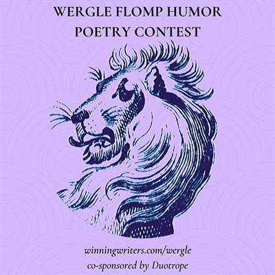 WERGLE FLOMP HUMOR POETRY CONTEST (no fee)